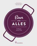 Unsere Kochbücher /  Einer für Alles - 80 Rezepte und 1 Topf